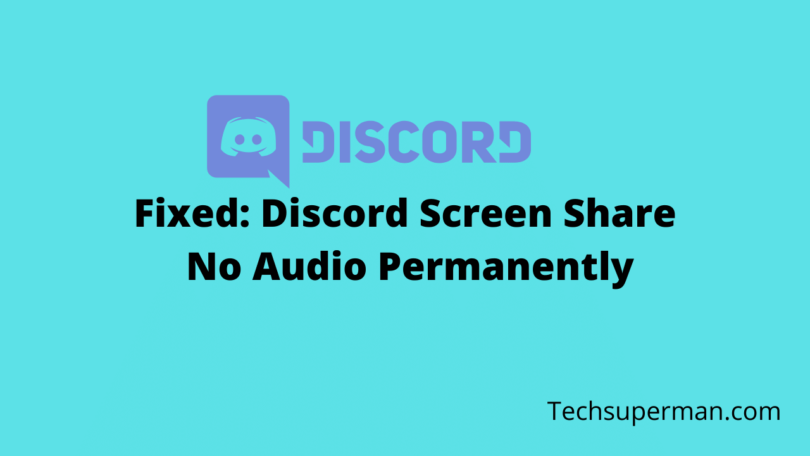 How to Fix Discord screen share no audio