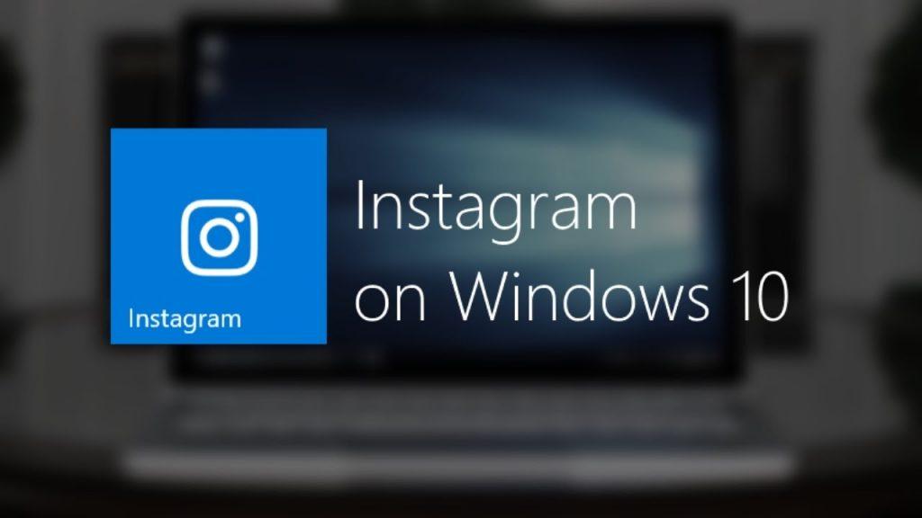 Instagram on window 10