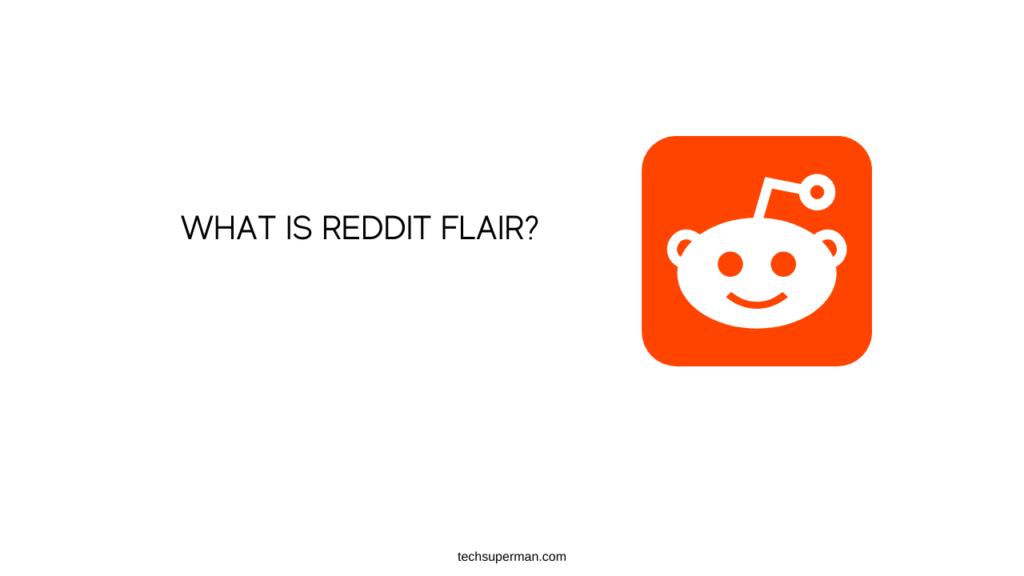 WHAT IS REDDIT FLAIR_