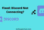 Fixed: Discord Not Connecting?