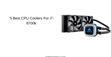 5 Best CPU Coolers For i7-8700k
