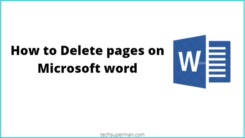 How to Delete pages on Microsoft word