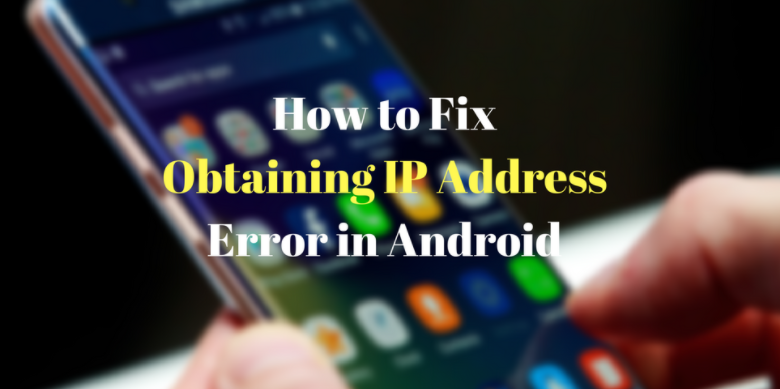 How To Fix Failed To Obtain IP-Address